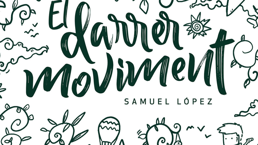 El darrer moviment nou disc Samuel López