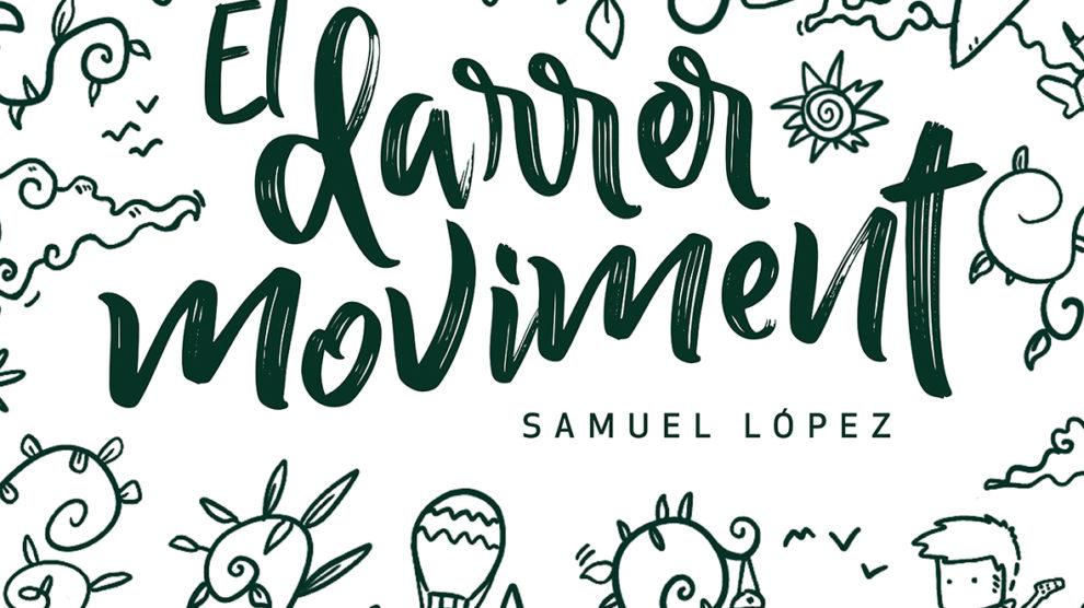 El darrer moviment nou disc Samuel López
